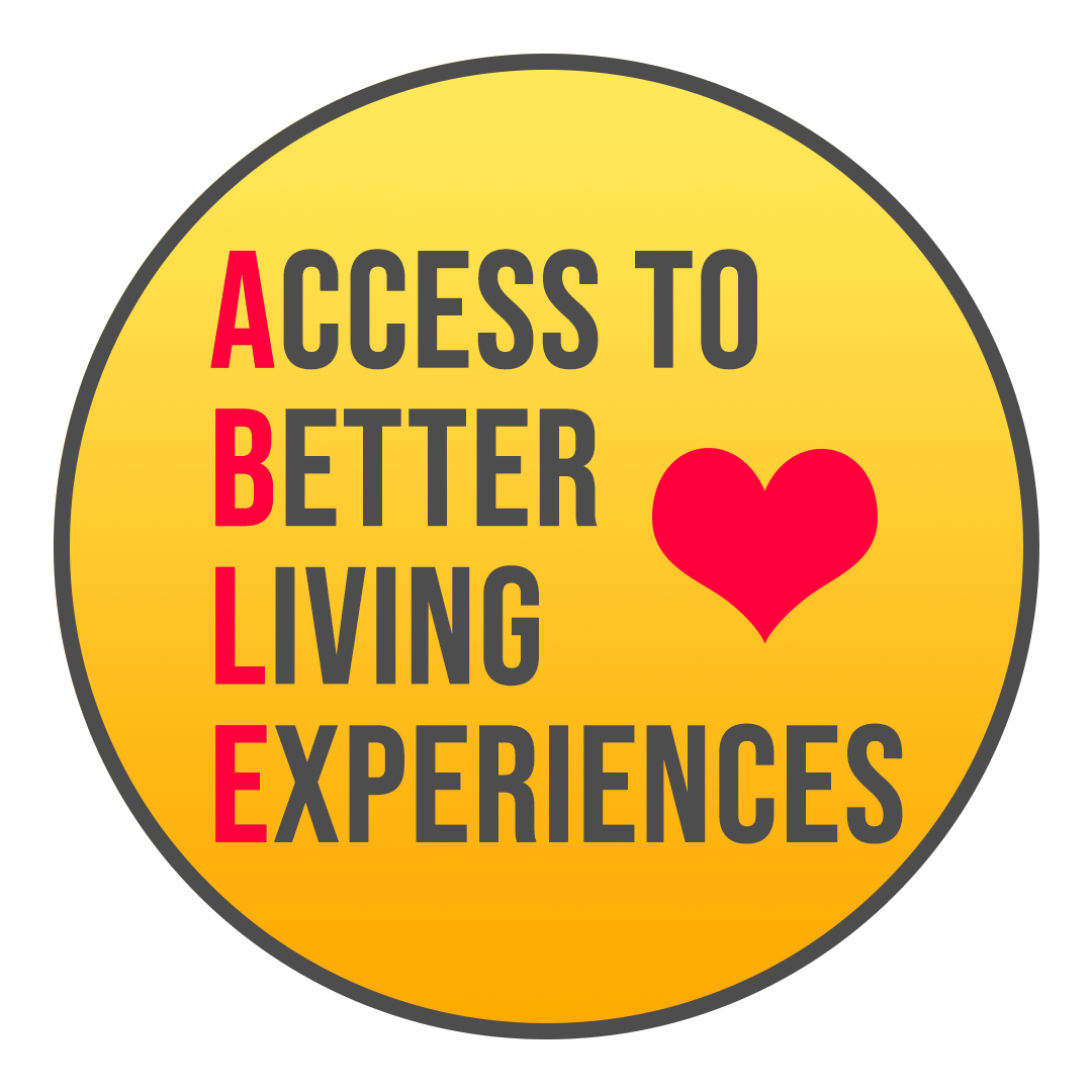 Access To Better Living Experiences